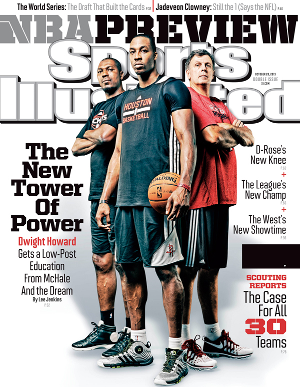 Rockets center Dwight Howard, coach Kevin McHale and legend Hakeem Olajuwon grace the national cover of Sports Illustrated's 2013-14 NBA season preview issue. (Greg Nelson/SI)