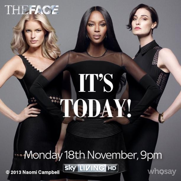@iamnaomicampbell: Here we go! #TeamNaomi #TheFace UK