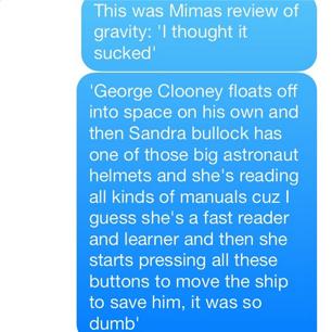 @jesslperez: My grandma's review of 'Gravity'