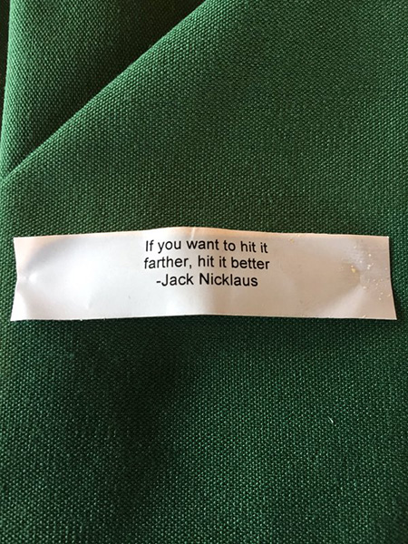 Wise words from Mr. Nicklaus in the fortune cookies this week @PGATOURmedia