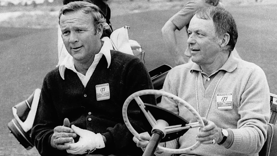 Arnold Palmer and the great Frank Sinatra.