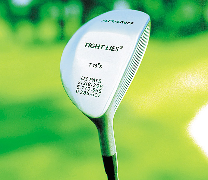 1996: ADAMS TIGHT LIES                       The Tight Lies low-profile fairway wood captivates amateurs.