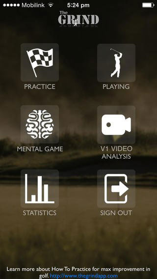 TECHIEST GOLF APP                       Plenty of golf apps offer fun and games. This one's prime directive is to make you a better player. Created by Kiel Alderink, senior instructor at Todd Sones Impact, a golf school in suburban Chicago, the Grind stores and crunches up to six months of your on-course performance data. Then the app recommends personalized practice plans based on your strengths and weaknesses. There's also a mental-game section developed with Zen Golf author Dr. Joseph Parent. $5.99 per year. Available on iTunes and Google Play.