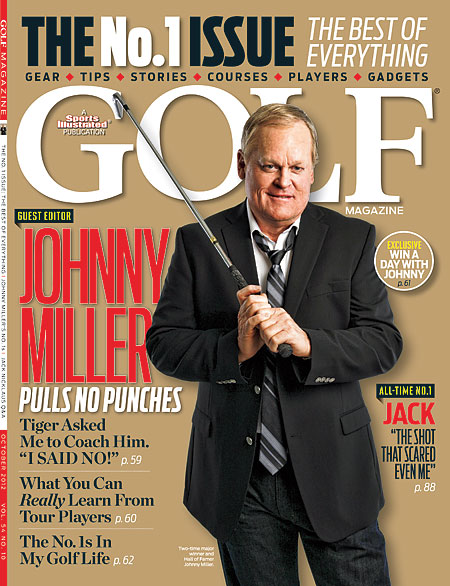 OCTOBER The No. 1 issue featured Johnny Miller as a special guest editor.