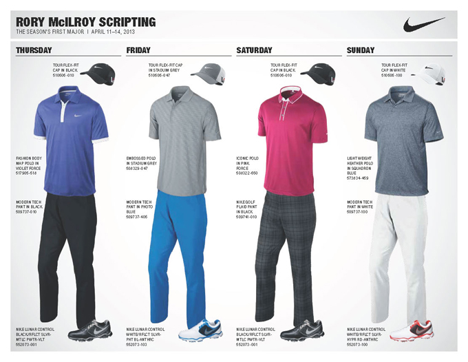 I really like Nike's lineup for Rory this year. It's easily differentiated from Tiger's and has a bright, youthful feel (especially Friday's electric blue pants). Saturday's pink polo and gray plaid pants look fun, too.