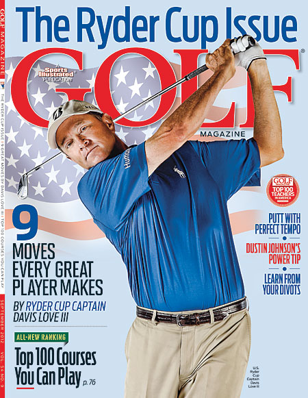 SEPTEMBER U.S. Ryder Cup Captain Davis Love III on the nine moves every great player makes.