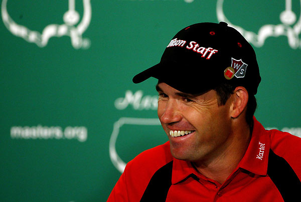 Q. You may have heard they are showing the Par 3 Contest on TV this year --                                              Padraig Harrington:  Yeah, I'm going out to practice.