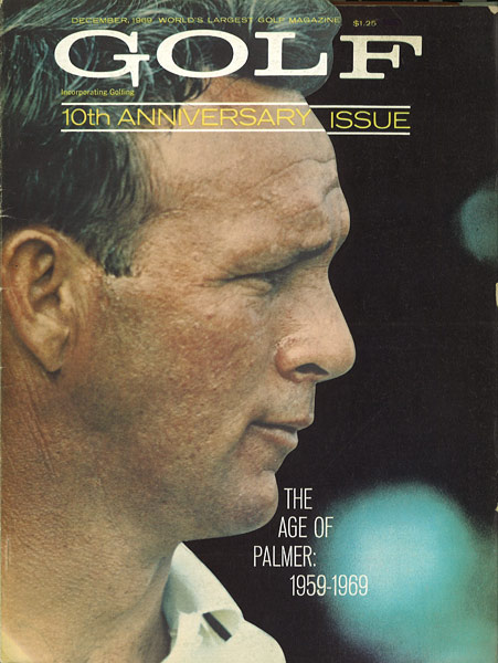 Arnold Palmer, GOLF Magazine, December 1969