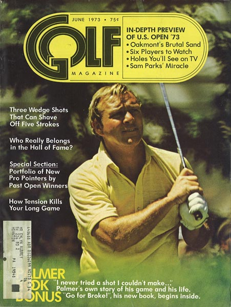 Arnold Palmer, GOLF Magazine, June 1973