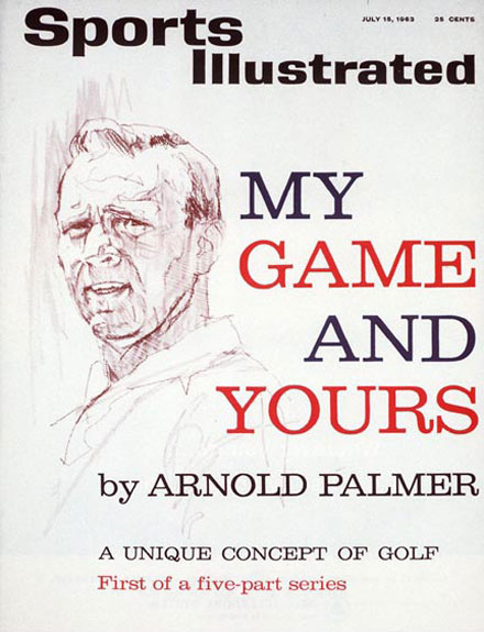 July 15, 1963: My Game and Yours, by Arnold Palmer