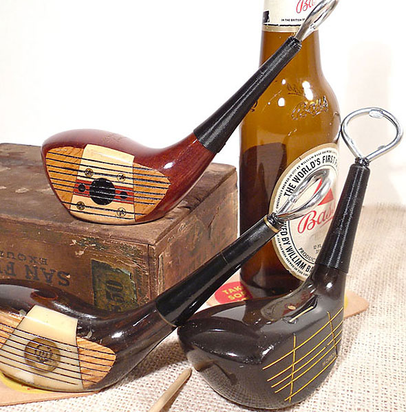 Vintage Golf Club Bottle Opener                     $35, Perfect Patina                     Vintage woods recycled as bottle openers.