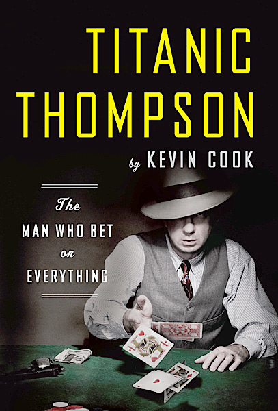 By Kevin Cook, 236 pages,W.W. Norton & Company, $24.95, amazon.com                       Kevin Cook's rollicking                       biography follows gambler                       Titanic Thompson — the                       inspiration for Sky Masterson                       in Guys and Dolls — from                       the Jazz Age to the 1970s                       as he travels pool halls,                       poker rooms and golf clubs                       in search of the next sucker.                       With cameos from Lee                       Trevino, Minnesota Fats                       and a Chicago-area hacker                       named Al Capone.