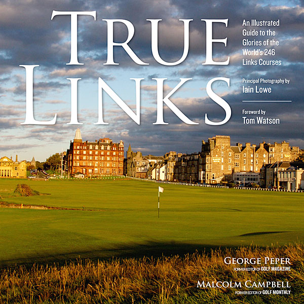 By George Peper and Malcolm Campbell, 304 pages, Artisan Books, $40, amazon.com                       More than 30,000 courses                       call themselves links, but                       authors George Peper,                       the former editor of Golf                       Magazine, and Malcolm                       Campbell, the former editor                       of Golf Monthly, say only 246                       courses make the cut. True                       Links visits them all with                       eye-popping photography                       in this handsome book.
