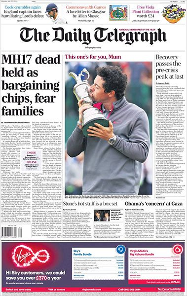 "The Daily Telegraph - Most papers focused on McIlroy's dedicating the win to his mother. ""This One's for You, Mum,"" Monday, July 21, 2014."