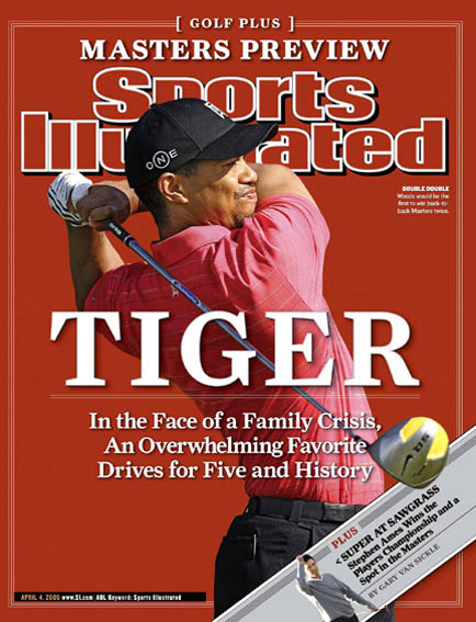 April 4, 2006                     Woods aims for his fifth green jacket.