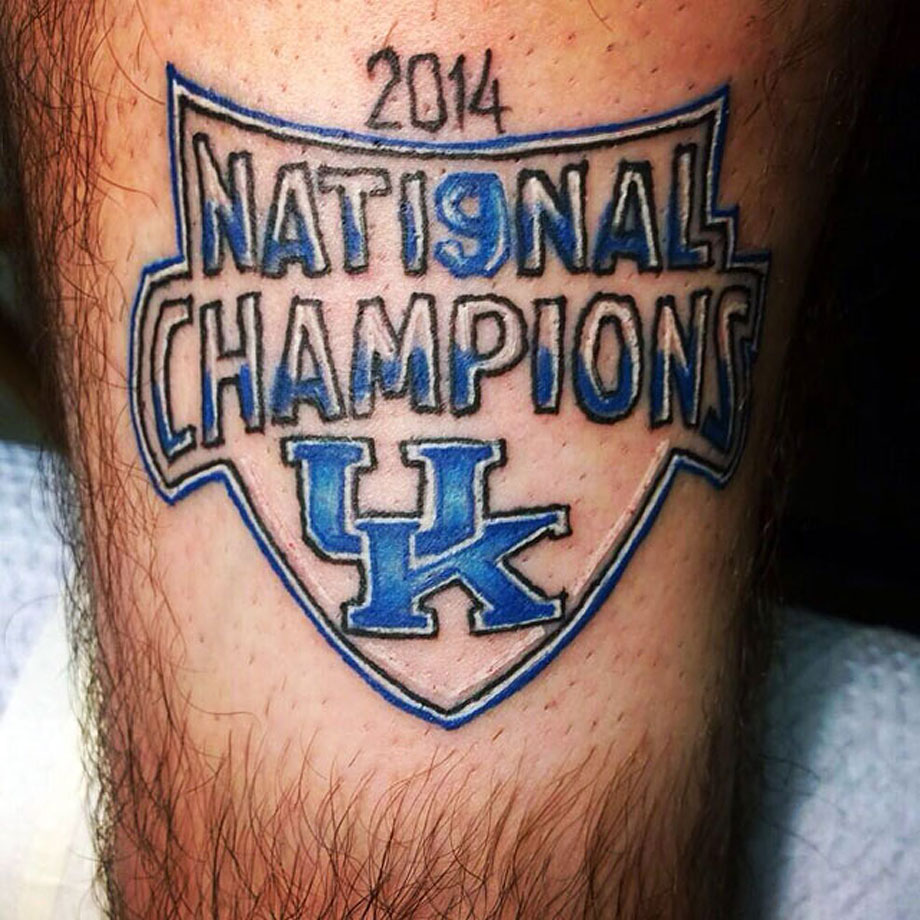 A Kentucky fan got a tattoo celebrating the team's ninth NCAA tournament title—a week before the Wildcats even play their first game.  (Kentucky went on to lose the national championship game to UConn.)