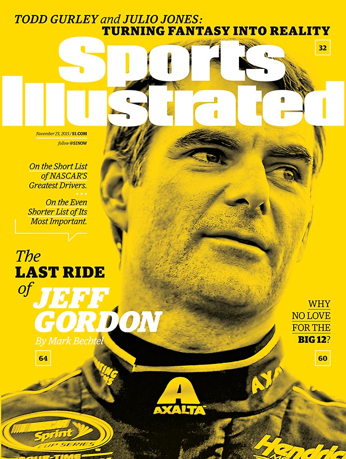 November 23, 2015 | Fourteen years after he won his fourth Cup title, Jeff Gordon is in NASCAR's final four with a shot at one more championship. That earned him a spot on this week's cover of SI.