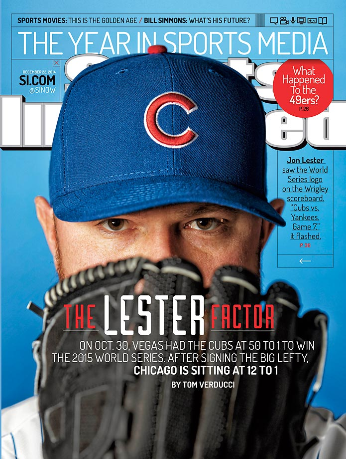 "December 22, 2014 | Jon Lester's arrival in Chicago, along with a six-year $155 million contract, has expectations high for the ""lovable losers,"" who are now 12-1 favorites to win the 2015 World Series."