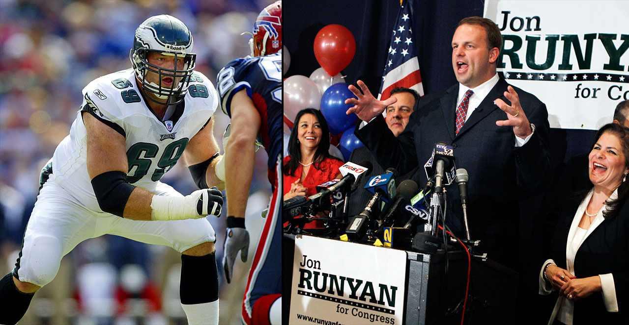 Not even one year after retiring, NFL tackle Jon Runyan found himself in route to Washington. In 2010, he defeated incumbent John Adler for a U.S. House of Representatives' seat in New Jersey's 3rd District. Runyan won re-election in 2012.