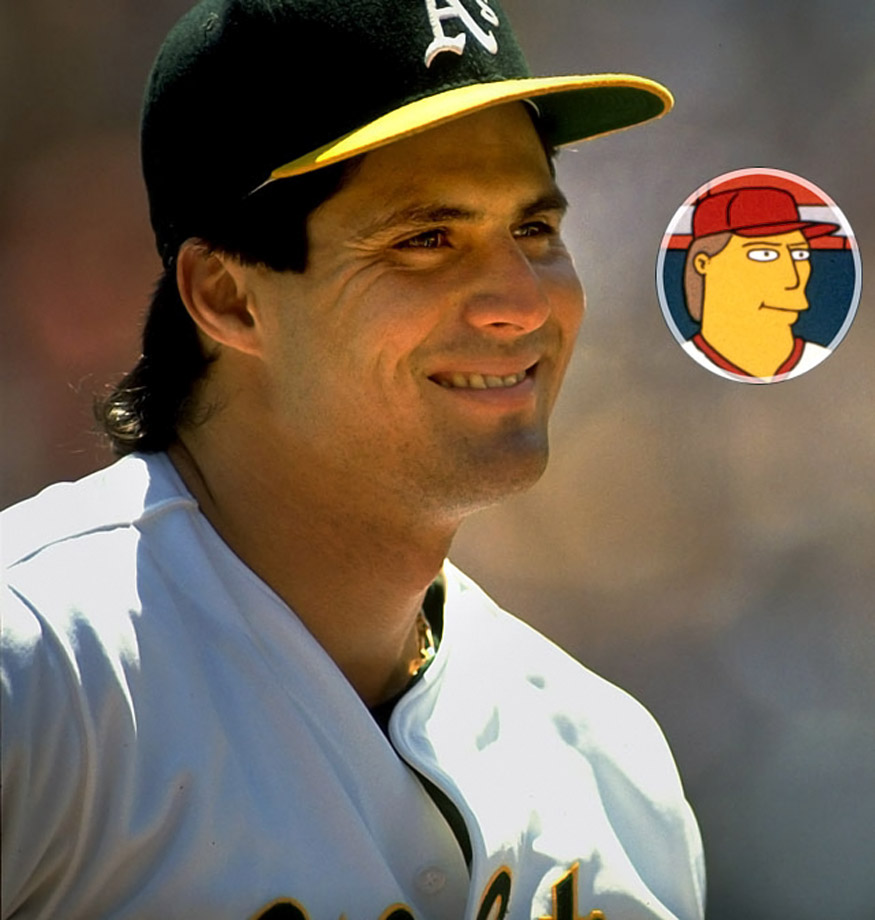 Memorable Moment — While at an autograph session, Canseco is approached by Mr. Smithers, who is recruiting ringers for the company softball team. Canseco: ''I get $50,000 to play one game?'' Smithers: ''That's right, Mr. Canseco.'' Canseco: ''Well, it's a pay cut, but what the hey. It sounds like fun.''