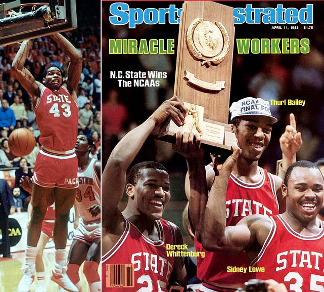 Sixth-seeded N.C. State was all but counted out against Houston and Phi Slamma Jamma. It was just inches from being another almost-was when Dereck Whittenburg's air ball began dropping just shy of the net until Lorenzo Charles rose to dunk the ball home at the buzzer and snatch the championship for the Wolfpack.