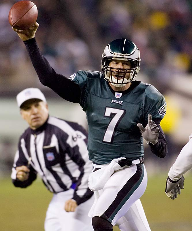 The Eagles signed Garcia to a one-year deal in March and hardly anyone noticed. But when Donovan McNabb tore his ACL on Nov. 19 against the Titans, Philly turned to Garcia to lead its chase to the playoffs. Garcia has thrown eight touchdowns and no picks in three games and has given the Eagles a chance to reach the postseason after everyone had given up on them.