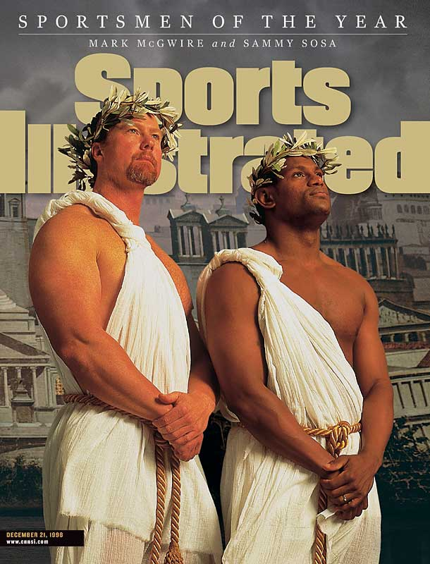 Sosa and McGwire were named SI's Sportsmen of the Year for staging their thrilling home run race in 1998.