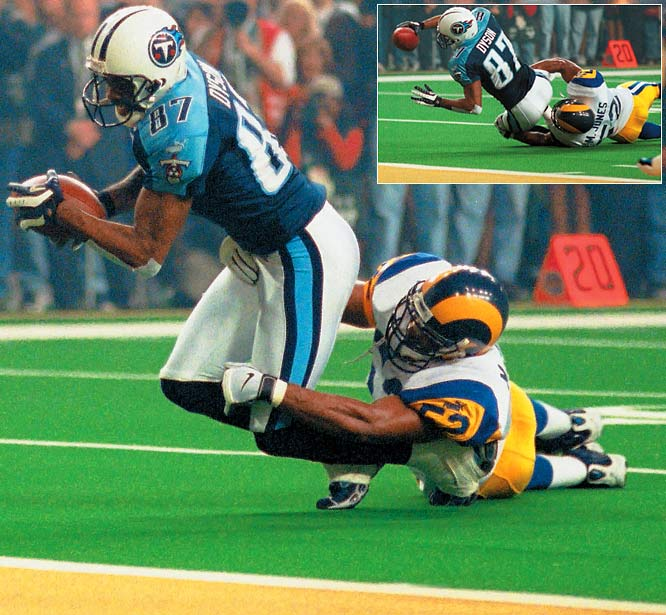The Titans roared out of a 16-0 hole to tie the game in the fourth quarter. After the Rams took a 23-16 lead with 1:54 left, Titans QB Steve McNair completed nine passes in a row. Six seconds left. McNair to Kevin Dyson at the Rams' three. The end zone awaits, but linebacker Mike Jones brings Dyson down on the 1 as time expires, preserving the Rams' first Super Bowl title.