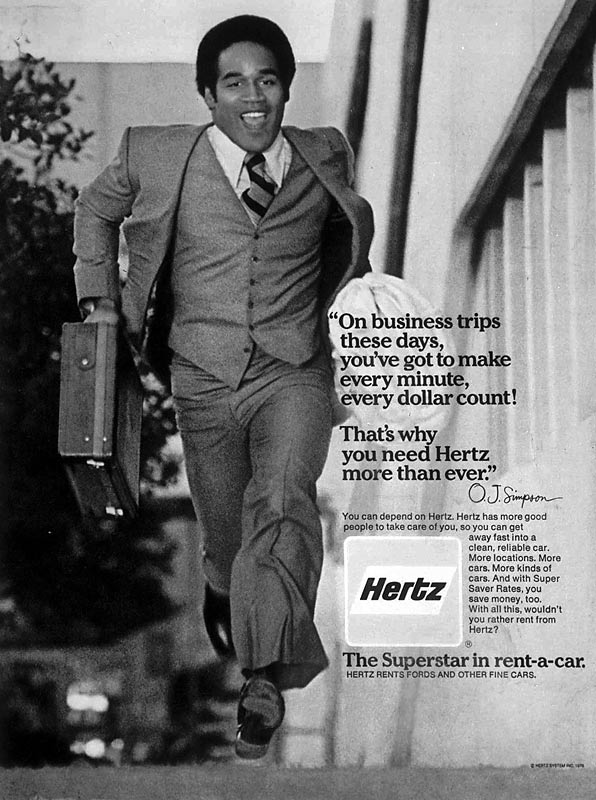 In addition to his acting, Simpson became a marketable spokesperson for companies such as Pioneer Chicken, Honeybaked Ham and most famously, Hertz Car Rental.