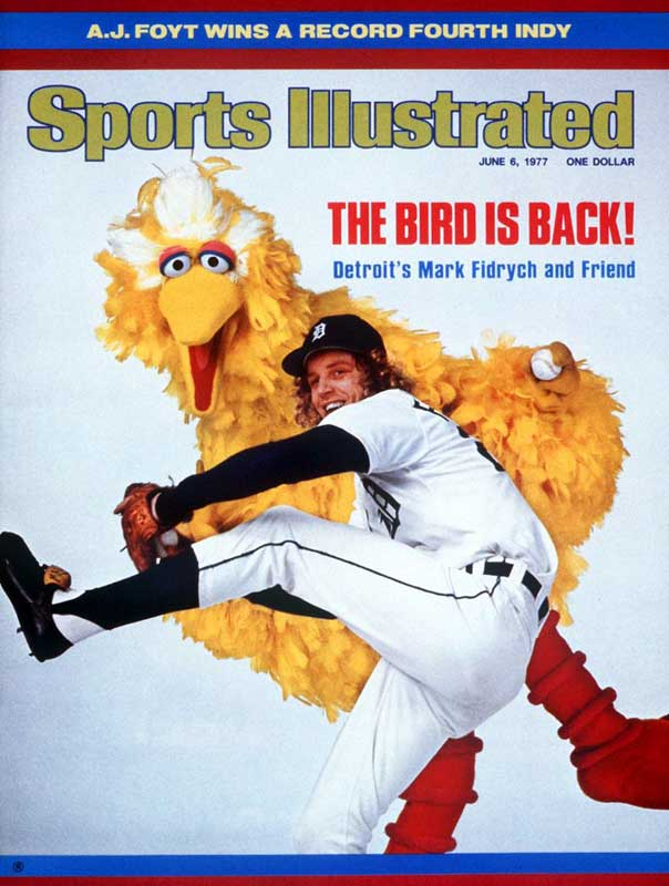 This June 1977 cover of Mark Fidrych marks the first time Big Bird -- or any 'Sesame Street' character, for that matter -- appeared on an SI Cover.