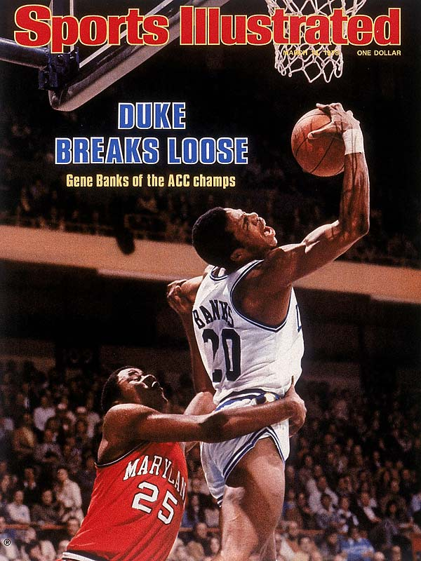 Gene Banks, the ACC Rookie of the Year in 1978, helped Duke win the ACC championship and earned a spot on this March 1978 SI cover.