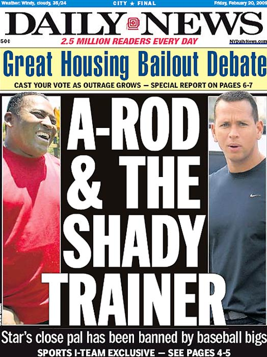 Nearly two weeks ago, SI broke the story of Alex Rodriguez's use of performance-enhancing drugs while a member of the Texas Rangers. As expected, the New York papers have not been kind to A-Rod in their headlines. Here are some of the best...