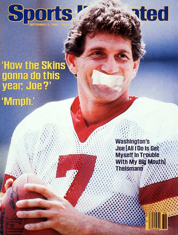 Joe Theismann had a penchant for making big plays. After the Redskins acquired him in 1974, the star QB led Washington to two Super Bowls, setting several franchise records in the process. Unfortunately, Theismann also had a penchant for running his mouth.
