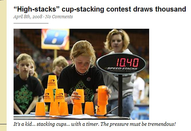 As seen on ESPN. TheWorld Sport Stacking Association sanctions an annual championship where just this year Steven Purugganan, an 11-year old from Longmeadow, MA busted his own world mark by forming a 3-6-3 stack in only 2.15 seconds.