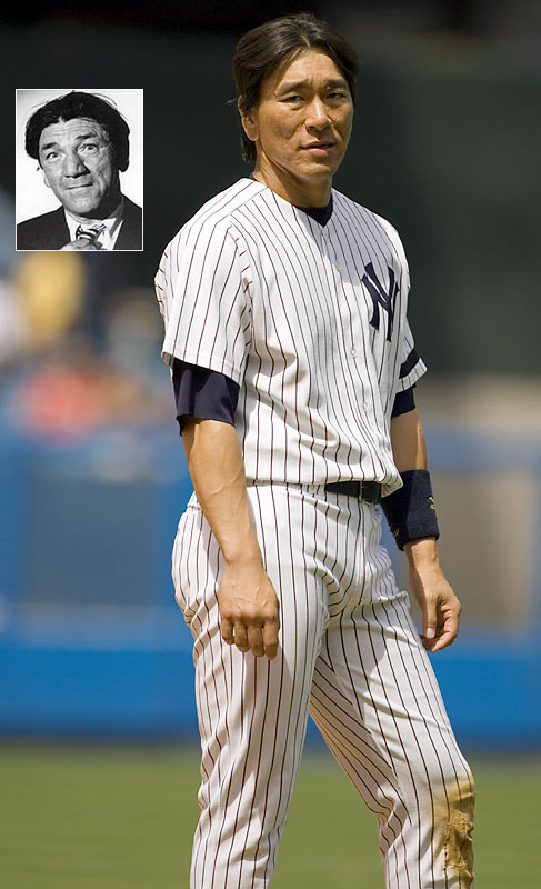 Everyone knows Shemp, one of the original Three Stooges. Every Yankee fan knows Matsui, the now-designated hitter and two-time All-Star selection.