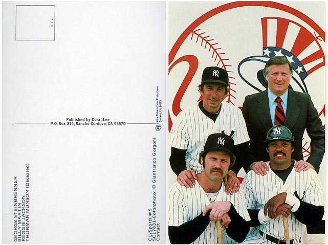 The Yankees sold a postcard in the 1980's featuring Steinbrenner, Billy Martin, Thurman Munson and Reggie Jackson.