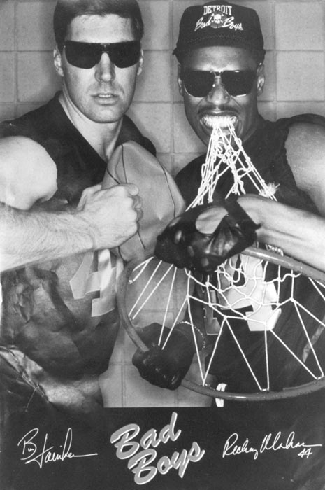 "Detroit celebrated its reputation as the NBA's ""Bad Boys,"" including with this poster of Laimbeer and Rick Mahorn."