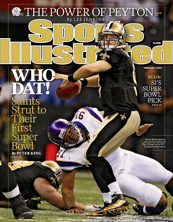 The Saints eked out a 31-28 overtime win over the Vikings in last January's NFC Championship, earning Brees the cover of Sports Illustrated on Feb. 1. In the game, Brees threw for three touchdowns and no interceptions.