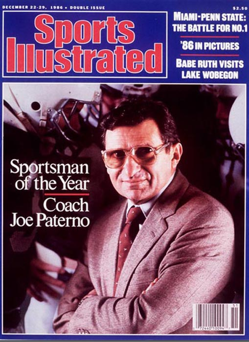 "Sports Illustrated  closed out 1986 by honoring Joe Paterno as its Sportsman of the Year. Paterno led Penn State to an undefeated regular season for the sixth time and set up the Nittany Lions to play for the national championship for the fourth time in nine years (they would beat Miami in the 1987 Fiesta Bowl). Rick Reilly wrote of Paterno: ""Over the last three decades, nobody has stayed truer to the game and at the same time truer to himself than Joseph Vincent Paterno."""