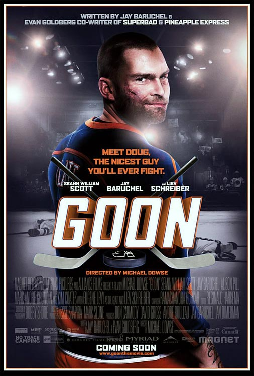I did wrong by this film when I first saw it, dismissing it as a patronizingly earnest Slap Shot pastiche. Glad I gave it a second chance.  Goon is that rare unsentimental sports movie that both respects and takes down the game. Get beyond the colorful background characters spouting quotable locker room gold, and you've got some rich work from Seann William Scott and Liev Schrieber. And to its eternal credit, the obligatory love interest (Alison Pill ) may be the most vividly painted character in the entire film. There are rough patches—writer  Jay Baruchel 's character is so profane that he derails every scene he's in—but Goon is a small-budget gem.