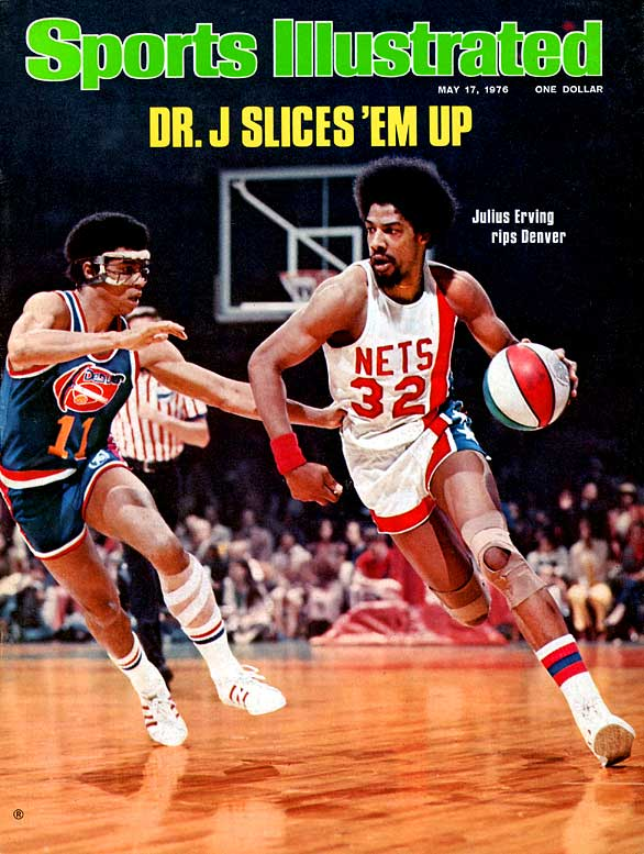 Julius Erving was a hair-raising player in both the ABA (for the Nets) and NBA (for the Sixers). Here, Erving drives against the Nuggets in 1976.