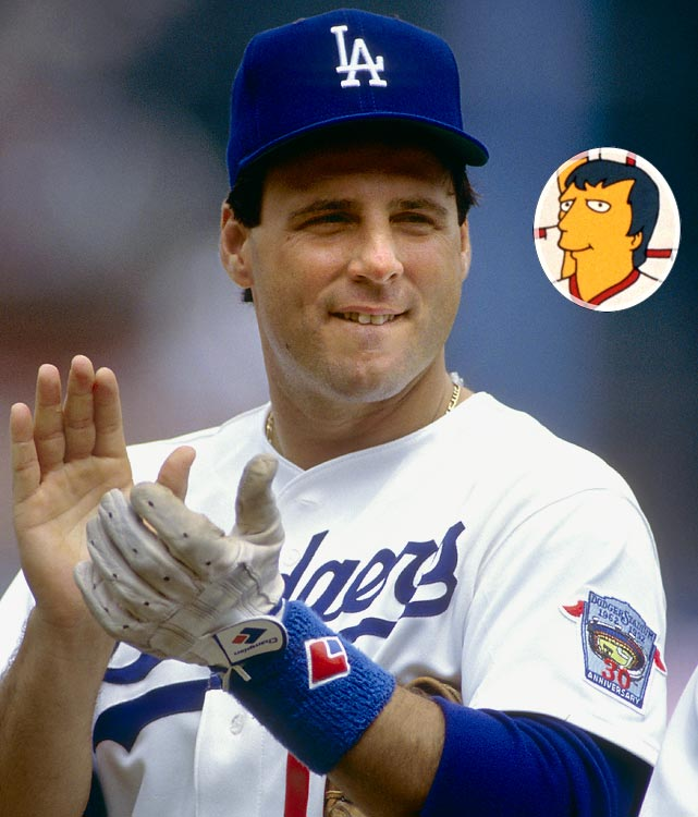 """Episode: Homer at the Bat  First aired: Feb. 20, 1992    Memorable Moment   Scioscia, working at the nuclear power plant, pushes a wheelbarrow of glowing green ooze.  Carl pulls up beside him with his own wheelbarrow.   Carl:  """"Hey Scioscia, I don't get it.  You're a ringer, but you're here every night in the core, busting your butt hauling radioactive waste.""""  Scioscia:  """"Well Carl, it's such a relief from the pressures of big league ball.  I mean, there, you make any kind of mistake, and boom, the press is all over you.""""  Scioscia then accidentally spills the waste.   Scioscia:  """"Uh oh.""""  Carl:  """"Ah, don't worry about it.""""  Scioscia:  """"Oh man, is this ever sweet."""""""