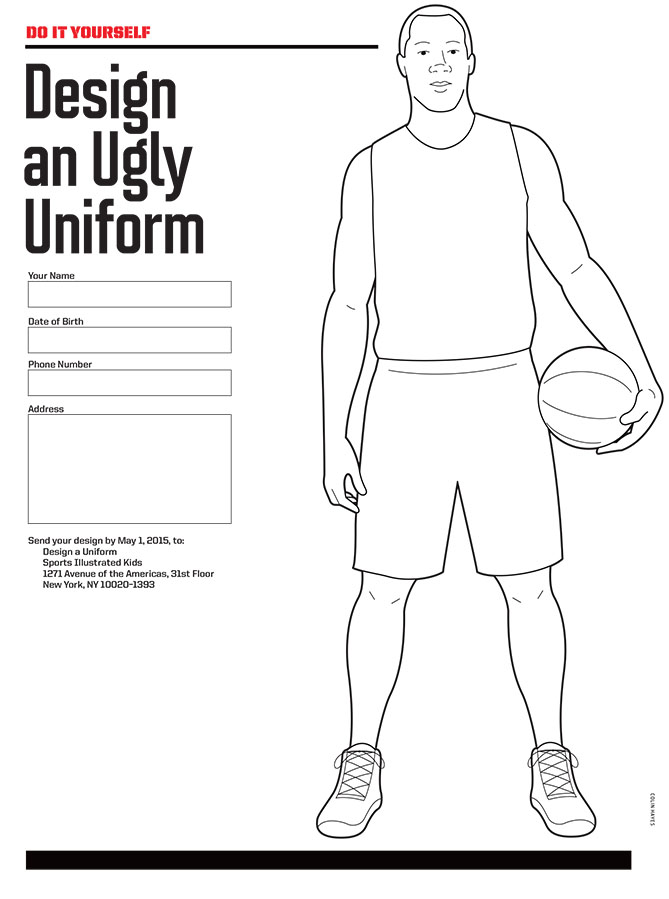 "Think of the most heinous, tacky, unsightly, cheesy, and silly uniform possible — and then draw it for us. The most creative entry will be printed in the pages of <i>SI Kids</i>. You can download four different jersey templates at <a href=""http://www.sikids.com/uglyuniform"">sikids.com/uglyuniform</a>. Deadline for submissions is May 1, 2015!"