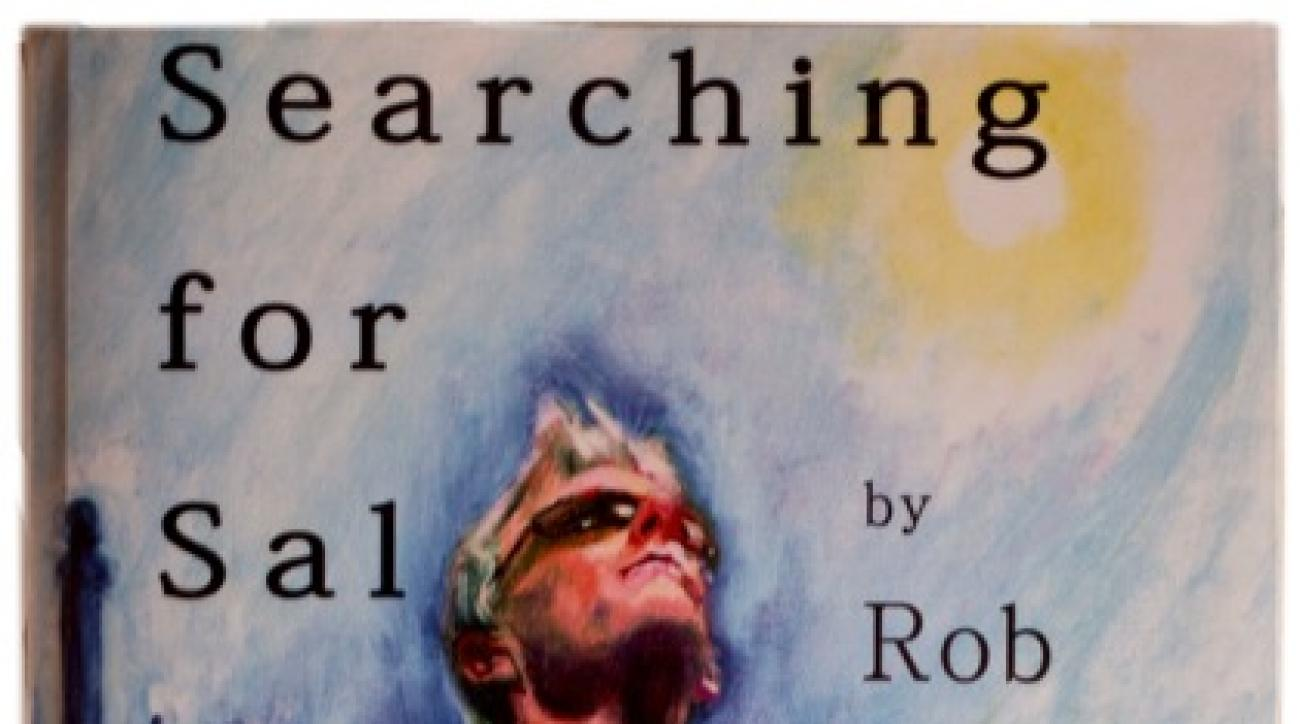 'Searching for Sal' by former sports columnist Rob Zaleski was published in February 2012.