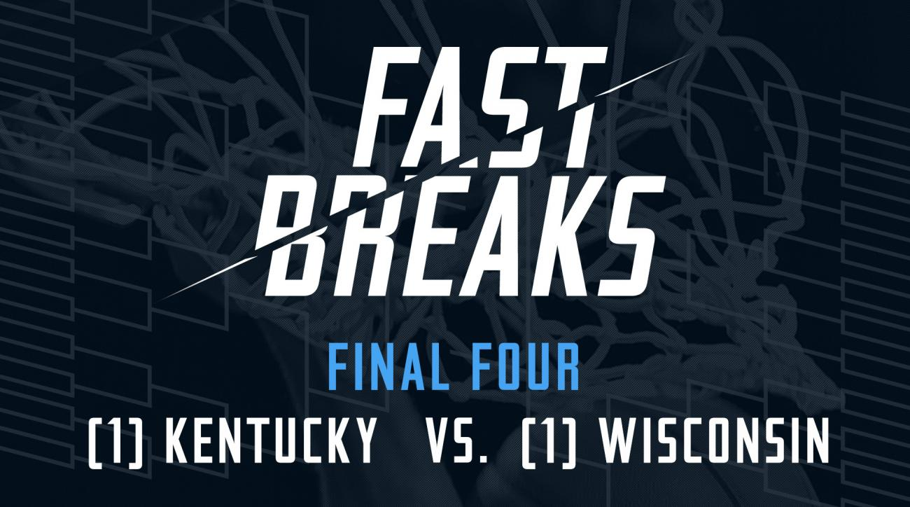 Fast Breaks: (1) Kentucky Wildcats vs. (1) Wisconsin Badgers IMG