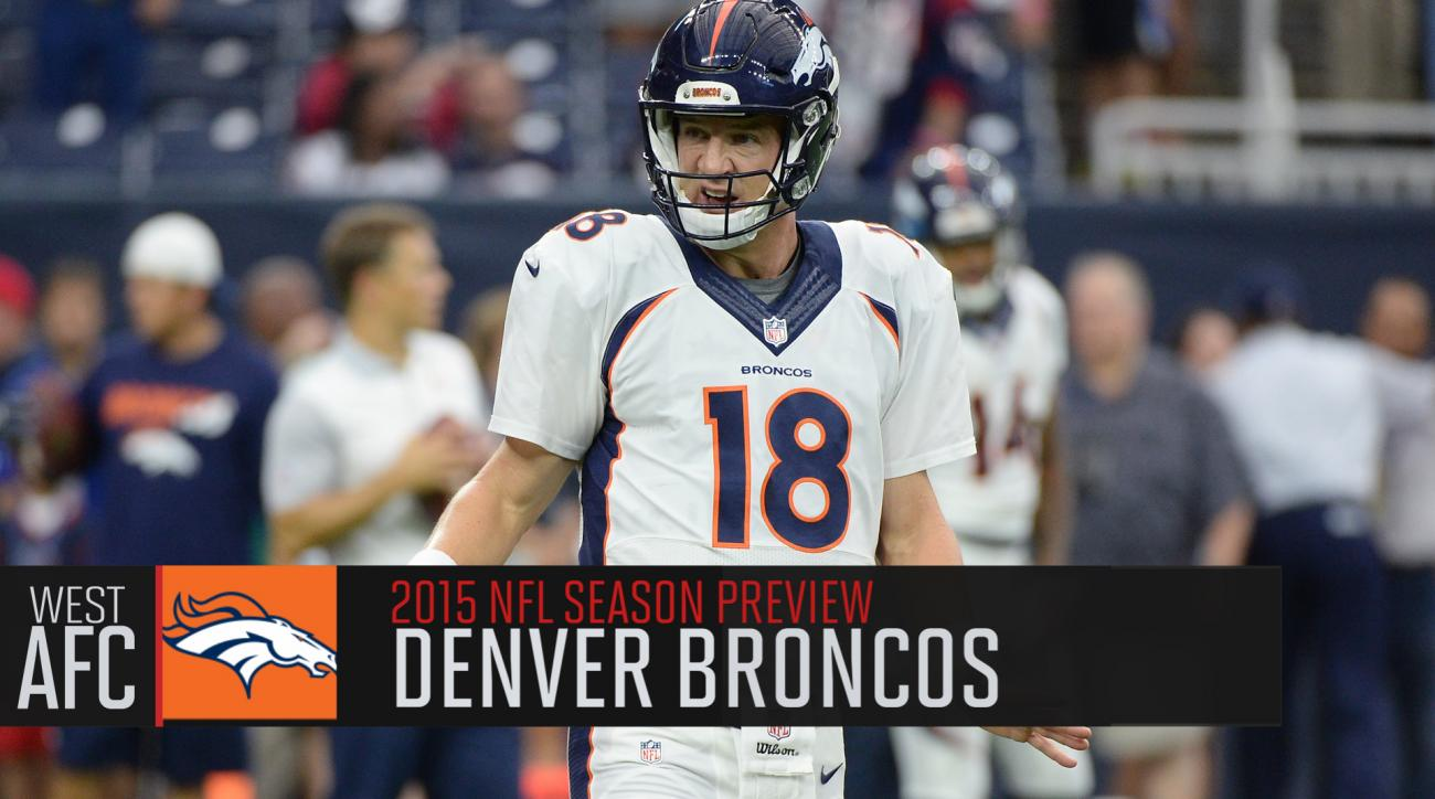 Denver Broncos 2015 season preview