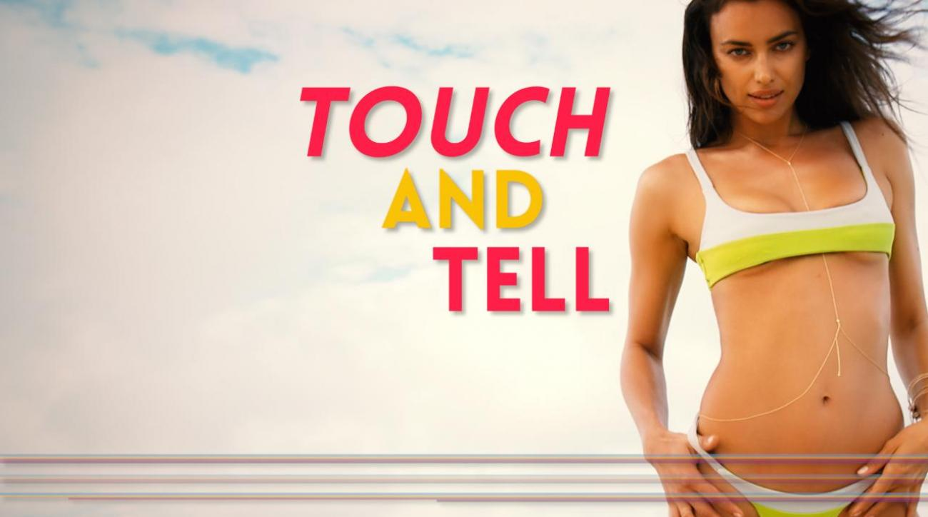 Irina Shayk Touch and tell
