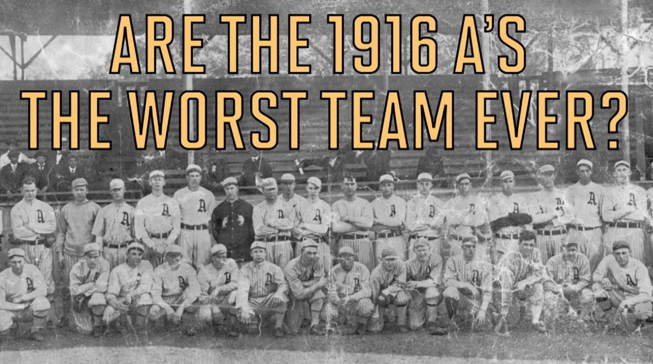 Were the 1916 Philadelphia A's the worst team ever?