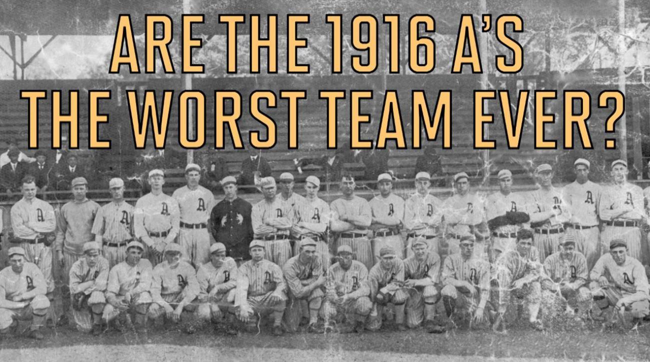 Were the 1916 Philadelphia A's the worst team ever?