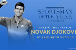 Case for Novak Djokovic for Sportsman of the Year